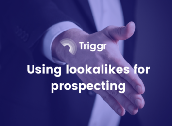 Using Lookalikes for Prospecting